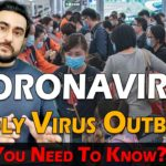 Coronavirus Deadly Virus Outbreak, What You Need To Know? | Pakistan | India