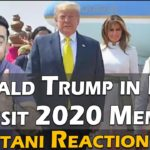 Pakistani Reacts to Donald Trump in India Visit 2020 Memes | IAmFawad
