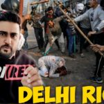 New Delhi Streets Turn Into Battleground for Hindus and Muslims | Pakistani Reaction